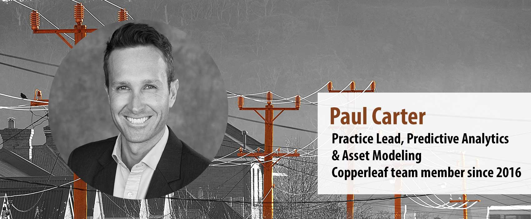 Image for Employee Feature: Q&A with Paul Carter, Practice Lead, Predictive Analytics & Asset Modeling