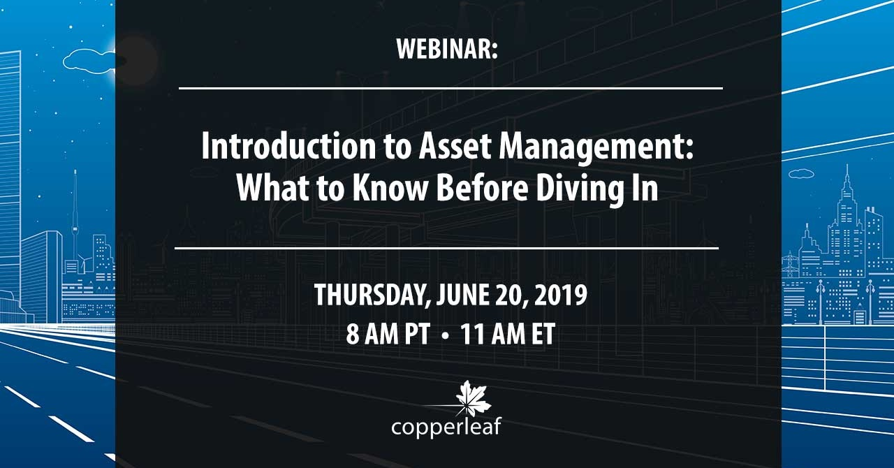 Image for Webinar: Introduction to Asset Management – What to Know Before Diving In